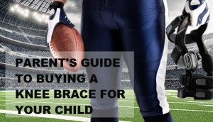 Parent's Guide to Buying a Football Knee Brace for Your Child