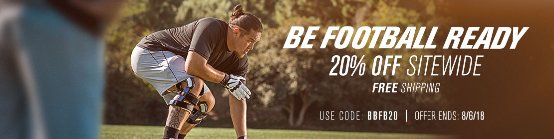 Be Football Ready - 20% Off Sitewide