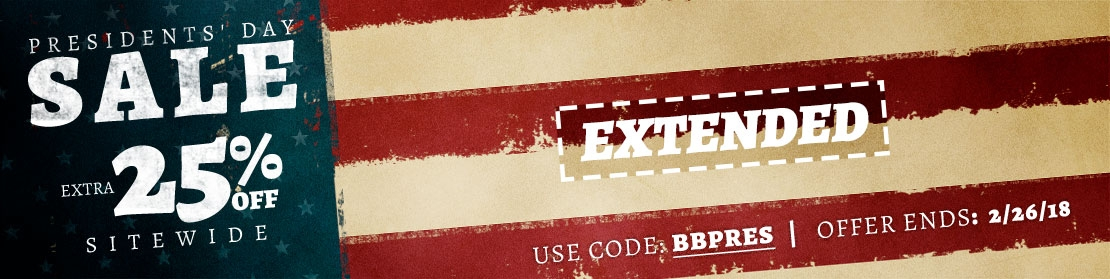 EXTENDED! - Presidents' Day Sale - Extra 25% off Sitewide