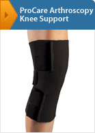 ProCare Arthroscopy Knee Support