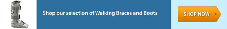 Shop our selection of Walking Braces and Boots